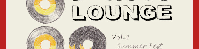 "DONUTS LOUNGE Vol.03  ""Summer Fest"""